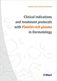 Clinical indications and treatment protocols with Platelet-rich plasma in Dermatology